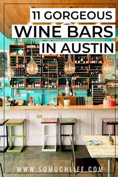11 Gorgeous Wine Bars in Austin