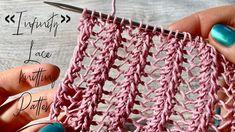 """АЖУРНАЯ РЕЗИНКА """"Infinity"""" спицами / Beautiful Lace Knittin… – Knitting patterns, knitting designs, knitting for beginners. Knitting Help, Knitting Charts, Knitting Stitches, Crochet Designs, Knitting Designs, Knitting Projects, Lace Knitting Patterns, Stitch Patterns, Crochet Shawl"""