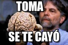 se te cayo Spanish Memes, Funny Spanish Sayings, Meme Faces, Memes Chistosisimos, Jokes, Wtf Funny, Hilarious, Chiste Meme, Pinterest Memes