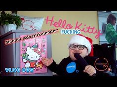 Hello Kitty Adventkalender Review — Vlog #25 - YouTube  Auf der Suche nach dem ultimativen Männer-Adventkalender wurde ich leider noch nicht fündig. Soviel weiß ich jedenfalls schon, der Hello Kitty Adventkalender ist es definitiv nicht! Advent, Manners, Videos, Hello Kitty, Tv, Youtube, Search, Tvs, Youtubers