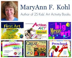 MaryAnn Kohl Author of 25 Kids Art Activity Books