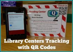 Library Centers Check-in and Tracking with Google Forms and QR Codes | Mrs. J in they Library @ A Wrinkle in Tech