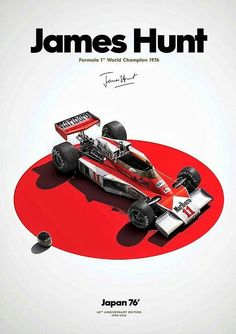 week at Automobilist: October 1976 - Fuji International Speedway, Japan: Finishing the race in place, James Hunt won the World Drivers' Championship with a mere one point ahea James Hunt, Mclaren Formula 1, Formula 1 Car, Pub Vintage, Vintage Racing, Sport Cars, Race Cars, Gp F1, Graphisches Design