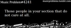 Those people in your section that do not care at all.