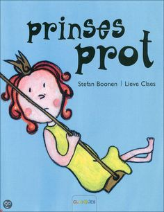 Prentenboek - Prinses Prot Disney Characters, Fictional Characters, Comics, Was, Held, Cover, Carnival, Crowns, Cartoons