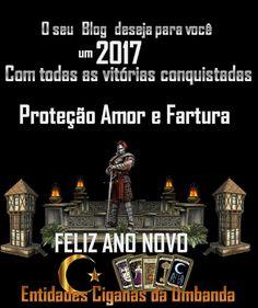 Entidades Ciganas da Umbanda (Clique Aqui) para entrar.: FELIZ ANO NOVO - DESEJOS DO BLOG PARA VOCÊ EM 2017...