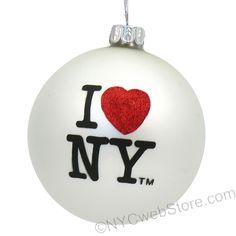 Classic I Love NY Glass Ball Ornament 3 Inch glass ball with the I Love NY glitter design on two sides. (http://www.nycwebstore.com/i-love-ny-glass-ornament/)