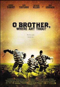 O Brother - Cohen Brother