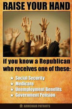 Republican politicians oppose social security benefits, medicare, unemployment benefits, government pensions... but recipients still vote Republican.  Go figure.
