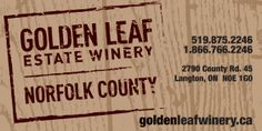 Golden Leaf Estate Winery - http://norfolkfarms.com/golden-leaf-estate-winery/ Norfolk County Farms, Local Food and Agriculture - Norfolk County, Ontario, Canda Norfolk County Farms, Local ...
