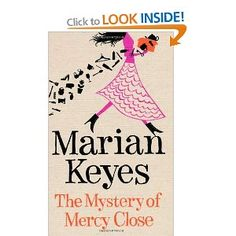 The Mystery of Mercy Close: Amazon.co.uk: Marian Keyes: Books