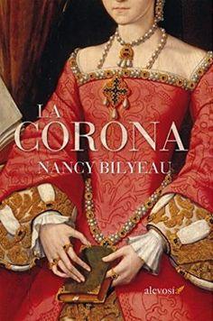La corona – Nancy Bilyeau,Descargar gratis