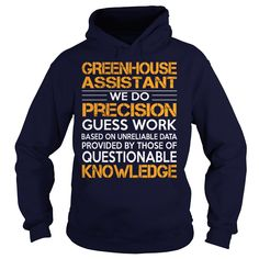 Awesome Tee For Greenhouse Assistant T-Shirts, Hoodies. VIEW DETAIL ==► https://www.sunfrog.com/LifeStyle/Awesome-Tee-For-Greenhouse-Assistant-92498425-Navy-Blue-Hoodie.html?id=41382
