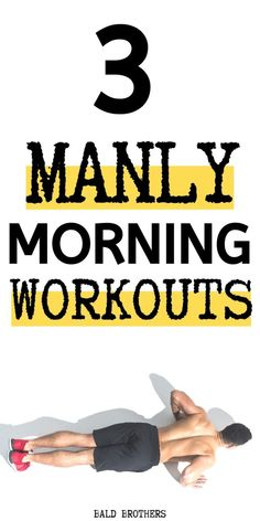 3 Of the best morning workouts that anyone can do. These morning workouts are perfect for men who don't have time for the gym. Home Workout Men, Workout Plan For Men, Gym Workout Tips, At Home Workouts, Men Exercise, Workout Plans, Woman Workout, Exercise Equipment, Exercise Motivation