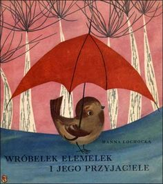 by Hanna Łochockiej , 1962 Illustrated - Zdzislaw Witwicki. Old Children's Books, Cool Books, Vintage Children's Books, Childhood Images, Childhood Memories, Book Cover Art, Book Cover Design, Umbrella Painting, Andersen's Fairy Tales
