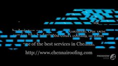 Roofing companies in chennai | Industrial roofing contractors in chennai | Roofing shed contractors in chennai  We are one of the best roofing companies in chennai. We are all around like clients satisfaction to our industrial roofing contractors work. Our services provided many industrial roofing contractors in Chennai.  http://www.chennairoofing.com/industrial-roofing-contractors-in-chennai