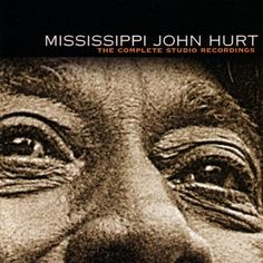 "Mississippi John Hurt – Complete Studio Recordings Once you've meditated on the 1928 recordings like a Zen student trying to wrap their heads around what ""Mu"" is, you might …"