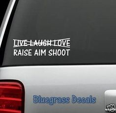 LIVE-LAUGH-LOVE-RAISE-AIM-SHOOT-GUN-RIGHTS-2A-DECAL-STICKER-CAR-TRUCK-SUV-Van
