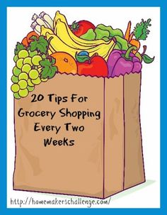 Dianna's top 20 tips for grocery shopping every 2 weeks @ Homemaker's Challenge.