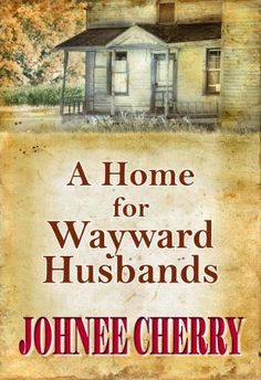 A Home for Wayward Husbands, http://www.amazon.com/dp/B00EO8V53U/ref=cm_sw_r_pi_awd_wPwDsb0PVBJ9W