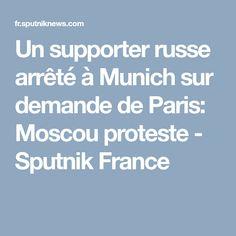 Un supporter russe arrêté à Munich sur demande de Paris: Moscou proteste - Sputnik France