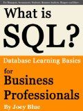 Free Kindle Book -  [Computers & Technology][Free] What is SQL? Database Learning Basics for Business Professionals, Managers, Accountants, Students, Business Analysts, Bloggers and More... Check more at http://www.free-kindle-books-4u.com/computers-technologyfree-what-is-sql-database-learning-basics-for-business-professionals-managers-accountants-students-business-analysts-bloggers-and-more/