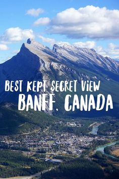 Where to find the best view of Banff in Canada's Rocky Mountains: