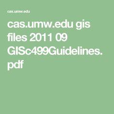 cas.umw.edu gis files 2011 09 GISc499Guidelines.pdf