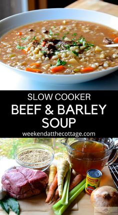 Cooking with the slow cooker at the cottage is so easy. Get everything ready in the morning and you're free all day. This SLOW COOKER BEEF & BARLEY SOUP recipe is healthy and perfect for those cool spring and summer nights. #slowcookerrecipe #slowcookersoup #beefandbarleysoup #cottagerecipe #healthyrecipe