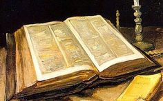 Vincent Van Gogh > Still Life With Bible Scripture Memorization, Bible Verses, Scriptures, He Lives In You, Mass Readings, Gothic Books, Set Apart, Torah, Word Of God