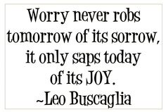 LOVE Leo Buscaglia!