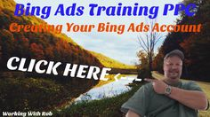 Bing Ads Training For Beginners PPC [Creating Your Bing Account]