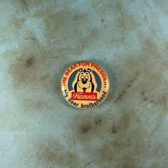 2 Hamm's Bear for President button