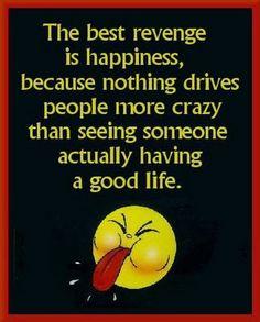 Having a good life.