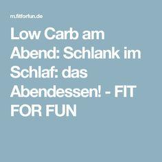 Low Carb am Abend:  Schlank im Schlaf: das Abendessen! - FIT FOR FUN