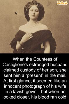 As the first modern fashion model in history, the Countess of Castiglione was beautiful, glamorous, and ruthless. Scary Facts, Fun Facts, Read Later, Interesting History, Women In History, History Facts, Funny Babies, Mind Blown, Good People