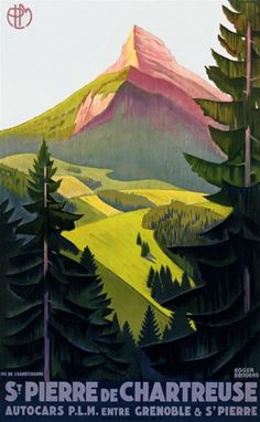 St Pierre de Chartreuse 1930 France - Beautiful Vintage Poster Reproductions. This vertical French travel poster features a view through the trees of a pink mountain peak beyond green rolling hills. Giclee Advertising Print. Classic Posters