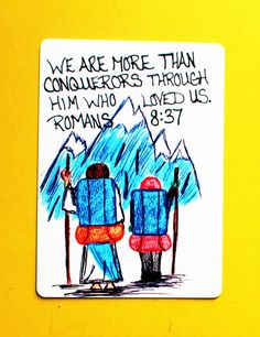 Items similar to Scripture Doodle Mini Bible Verse Memory Card of Encouragement/Romans than Conquerors/Hiking/Mountains/Bookmark/Trading Card on Etsy Scripture Doodle, Scripture Art, Bible Art, Bible Verses Quotes, Bible Scriptures, Wisdom Bible, Faith Quotes, Romans 8 37, Spiritual Quotes
