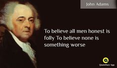 John Adams Quotes, Something Bad, Believe, Apps, Play, Store, Google, Larger, App