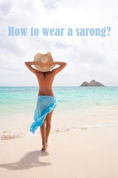 How to wear a sarong?