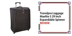 Travelpro Luggage Maxlite 3 29 Inch Expandable Spinner Review