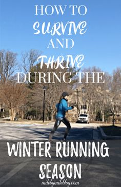Tips for how to survive and thrive as a runner during the cold winter running season. Keep up with your workouts and go into the spring race season feeling strong! Cross Training Workouts, Training Day, Running Workouts, Running Tips, Running Training, Running Blogs, Road Running, Trail Running, Marathon Tips
