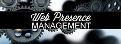 Essential Information on Web Presence Management