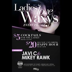 Come & Enjoy ladies Night In Brickell.... RSVP to be added on my VIP List  Waxy O'Connors Brickell  690 sw 1st Court Miami Florida