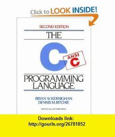 C Programming Language (2nd Edition) (0076092003106) Brian W. Kernighan, Dennis M. Ritchie , ISBN-10: 0131103628  , ISBN-13: 978-0131103627 ,  , tutorials , pdf , ebook , torrent , downloads , rapidshare , filesonic , hotfile , megaupload , fileserve