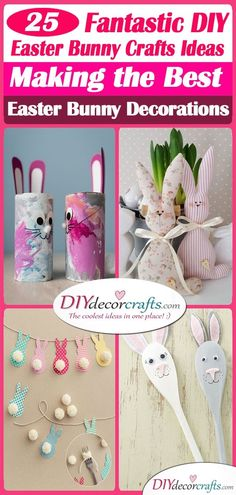 25 FANTASTIC DIY EASTER BUNNY CRAFT IDEAS - Making the Best Easter Bunny Decorations