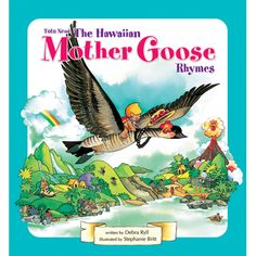 Tutu Nene~The Hawaiian Mother Goose Rhymes