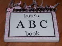 abc+book+kate.jpg 1,600×1,200 pixels Found at simplykeirste