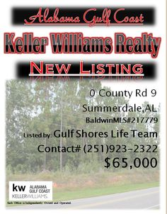 O County Rd 9 Summerdale...MLS#217779...$65,000...Please Contact: Gulf Shores LifeTeam @ 251-923-2322