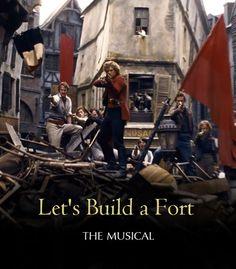 "Les Miserables ""Let's Build a Fort: The Musical."""